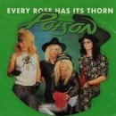 Poison-Every-Rose-Has-It-55603-991[1]