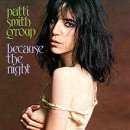 220px-Because_the_Night_-_Patti_Smith_Group