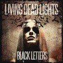 Living Dead Lights - Black Letters